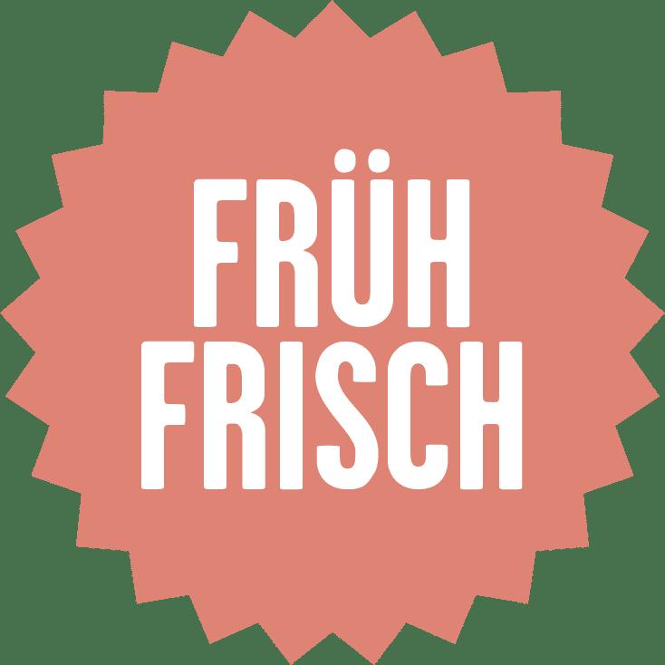 Früh Frisch